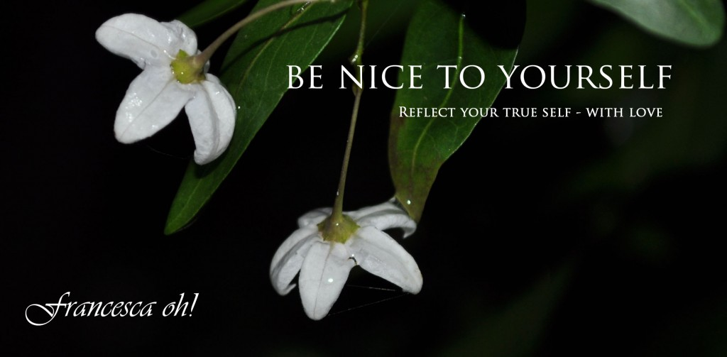 Be nice to Yourself Quote